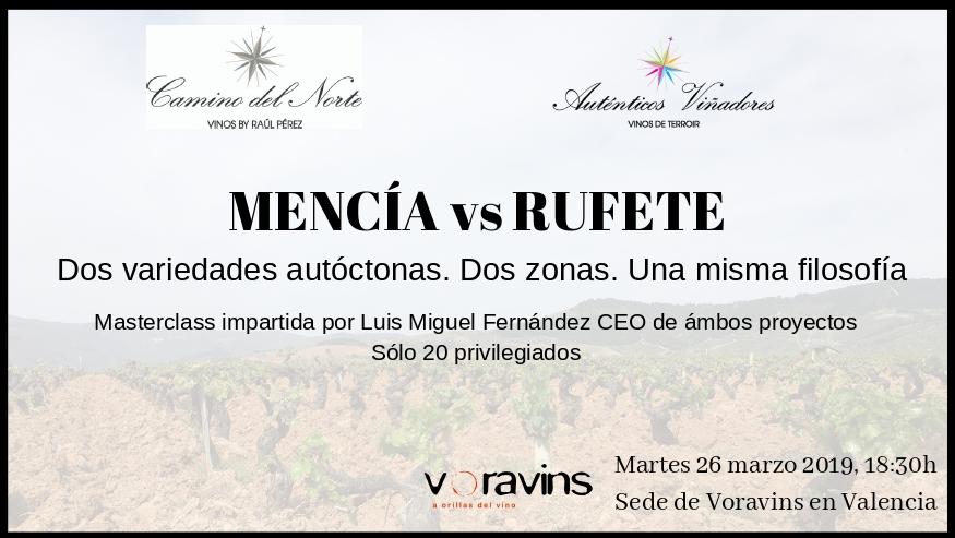 Masterclass Mencía vs Rufete