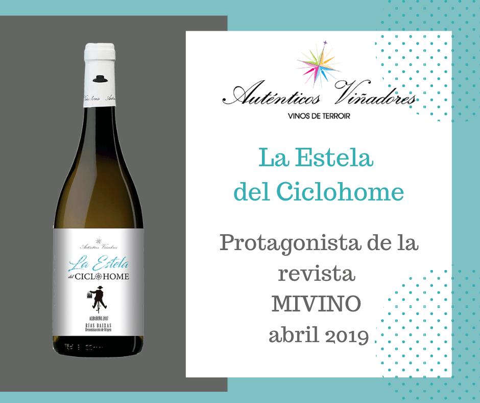 La Estela del Ciclohome, nuestro albariño, protagonista de MIVINO